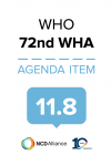 72nd WHO WHA Statement on Item 11.8 Follow-up to the high-level meeting of the UN GA on Prevention and control of NCDs (HLM3)