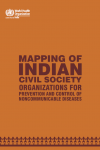 Mapping of Indian Civil Society Organizations for Prevention and Control of Noncommunicable Diseases