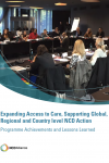 Expanding Access to Care, Supporting Global, Regional and Country level NCD Action - Programme report (cover)