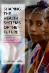 Cover of NCD Alliance/Lilly report on integrated care: Shaping the health systems of the future