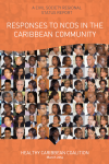 Healthy Caribbean Coalition Civil Society Regional Status Report - Responses to NCDs in the Caribbean Community