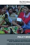 Universal Health Coverage and Non-Communicable Diseases: A Mutually Reinforcing Agenda (2014)