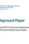 Background Paper: Mapping of NCD Civil Society Organisations in the WHO Eastern Mediterranean Region