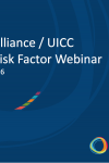NCDA / UICC Risk Factor Webinar, 12 July 2016