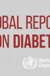 WHO Global Report on Diabetes