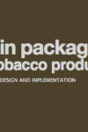 Plain packaging of tobacco products