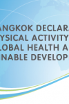 The Bangkok Declaration on Physical Activity for Global Health and Sustainable Development