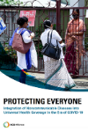 Protecting Everyone: Integration of Noncommunicable Diseases into Universal Health Coverage in the era of COVID-19