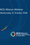 NCD Alliance Webinar, 31 October 2018