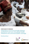 Policy Research Report - From Siloes to Synergies: Integrating noncommunicable disease prevention and care into global health initiatives and universal health coverage