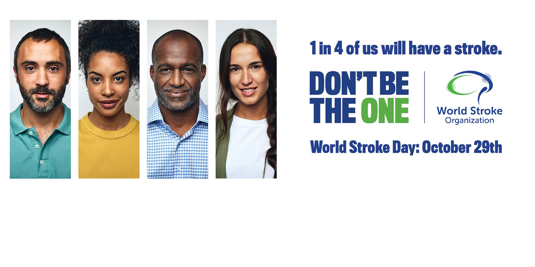 World Stroke Day, 29 October | Don't Be The One