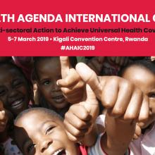 Africa Health Agenda International Conference #AHAIC2019