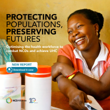 Optimising the health workforce to combat NCDs and achieve UHC