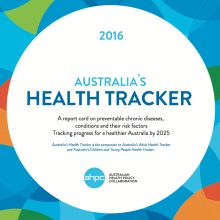 Australia's new Health Tracker reveals weak progress towards NCD targets
