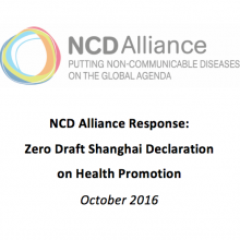 NCD Alliance comments on the Zero Draft of the Shanghai Declaration on Health Promotion (October 2016)