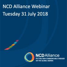 NCD Alliance Webinar, 31 July 2018