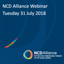 NCD Alliance Webinar, 31 July 2018