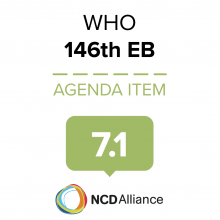 146th WHO EB Statement on Item 7.1 Follow-up to the high-level meetings of the United Nations General Assembly on health-related issues UHC: moving together to build a healthier world