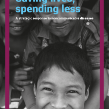Saving lives, spending less: a strategic response to noncommunicable diseases