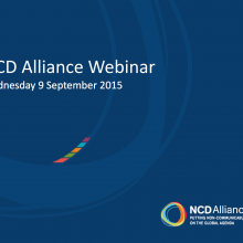 NCD Alliance Webinar, 9 September 2015 (pdf of slides)