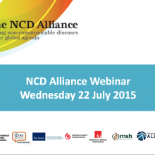 NCD Alliance Webinar, 22 July 2015 (pdf of slides)
