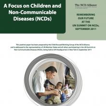 NCD Alliance publication: A Focus on Children & Non-communicable Diseases (briefing, 2011)