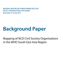 Background Paper Mapping of NCD Civil Society Organisations in the WHO South East Asia Region