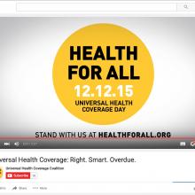 Universal Health Coverage: Right. Smart. Overdue.