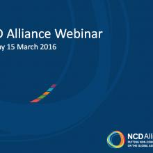 NCD Alliance Webinar, 15 March 2016