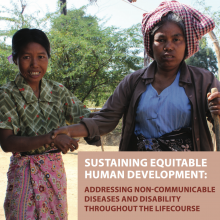 Sustaining Equitable Human Development: Addressing Non-Communicable Diseases and Disability Throughout the Lifecourse