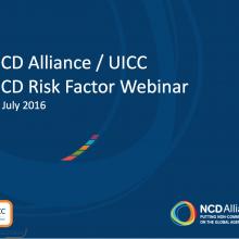 NCDA / UICC Risk Factor Webinar, 12 July 2016
