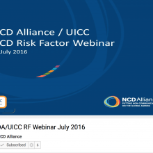 NCDA / UICC Risk Factor Webinar, 12 July 2016 (VIDEO)