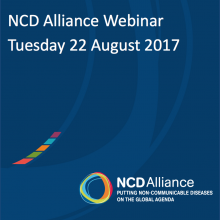 NCD Alliance Webinar, 22 August 2017