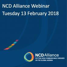 NCD Alliance Webinar, 13 February 2018