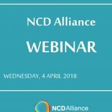 NCD Alliance Webinar, 4 April 2018