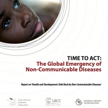 Time To Act: The Global Emergency of Non-Communicable Diseases (September 2009 NCD Alliance Publication)