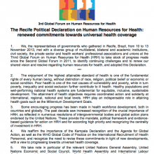 The Recife Political Declaration on Human Resources for Health: Renewed commitments towards universal health coverage.