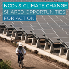 NCDs and climate change: Shared opportunities for action