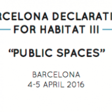 Barcelona Declaration for Habitat III - Public Spaces