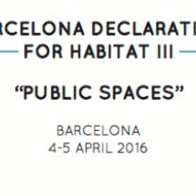Barcelona Declaration for Habitat III - Public Spaces