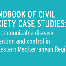 Handbook of Civil Society Case Studies: NCD Prevention and Control in EMRO