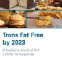 Trans Fat Free by 2023 - A building block of the COVID-19 response