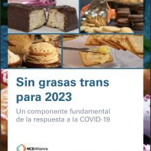 Sin grasas trans para 2023: Un componente fundamental de la respuesta a la COVID-19