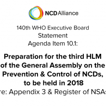 140th WHO EB: Agenda Item 10.1: Preparation for the third High-level Meeting of the General Assembly on the Prevention and Control of NCDs, to be held in 2018 - Statement on Appendix 3 and Register of NSAs