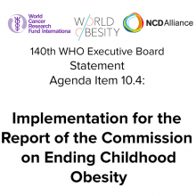 140th WHO EB Agenda Item 10.4: Implementation for the Report of the Commission on Ending Childhood Obesity - Statement