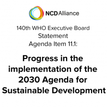 140th WHO EB: Agenda Item 11.1: Progress in the implementation of the 2030 Agenda for Sustainable Development - Statement
