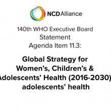 140th WHO EB Agenda Item 11.3: Global Strategy for Women's, Children's and Adolescents' Health  (2016-2030): adolescents' health - Statement