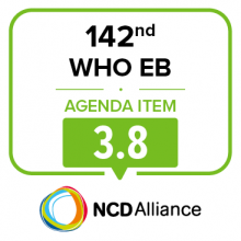 142nd WHO EB Statement on Item 3.8 Preparations for the 3rd UN HLM on NCDs