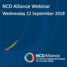 NCD Alliance Webinar, 12 September 2018