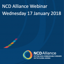 NCD Alliance Webinar, 17 January 2018